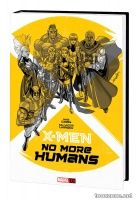 X-MEN: NO MORE HUMANS OGN-HC