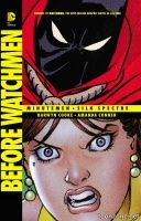 BEFORE WATCHMEN: MINUTEMEN/SILK SPECTRE TP