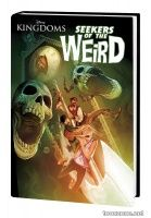 DISNEY KINGDOMS: SEEKERS OF THE WEIRD HC