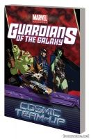MARVEL UNIVERSE GUARDIANS OF THE GALAXY: COSMIC TEAM-UP DIGEST