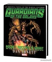 GUARDIANS OF THE GALAXY: ROCKET RACCOON & GROOT — STEAL THE GALAXY! PROSE NOVEL HC