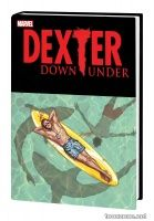 DEXTER DOWN UNDER PREMIERE HC