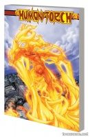 HUMAN TORCH BY KARL KESEL & SKOTTIE YOUNG: THE COMPLETE COLLECTION TPB