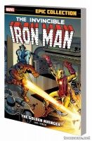 IRON MAN EPIC COLLECTION: THE GOLDEN AVENGER TPB