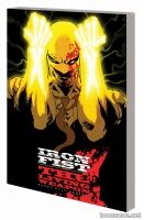 IRON FIST: THE LIVING WEAPON VOL. 1 — RAGE TPB