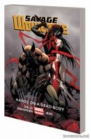 SAVAGE WOLVERINE VOL. 2: HANDS ON A DEAD BODY TPB