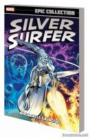 SILVER SURFER EPIC COLLECTION: WHEN CALLS GALACTUS TPB