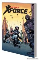 UNCANNY X-FORCE BY RICK REMENDER: THE COMPLETE COLLECTION VOL. 2 TPB