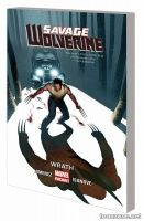 SAVAGE WOLVERINE VOL. 3: WRATH TPB