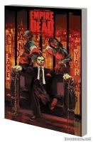 GEORGE ROMERO'S EMPIRE OF THE DEAD: ACT TWO TPB