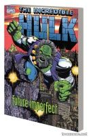 HULK: FUTURE IMPERFECT TPB (NEW PRINTING)