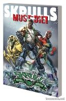 SKRULLS MUST DIE! — THE COMPLETE SKRULL KILL KREW TPB