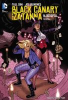 BLACK CANARY AND ZATANNA: BLOODSPELL TP