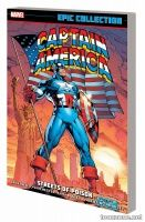 CAPTAIN AMERICA EPIC COLLECTION: STREETS OF POISON TPB