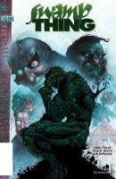 SWAMP THING: THE ROOT OF ALL EVIL TP