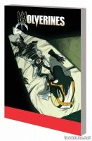 WOLVERINES VOL. 3: THE LIVING AND THE DEAD TPB