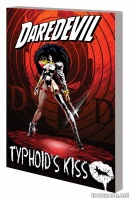 DAREDEVIL: TYPHOID'S KISS TPB