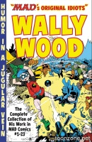 MAD'S ORIGINAL IDIOTS: WALLY WOOD TP