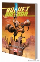 ROCKET RACCOON VOL. 1: A CHASING TALE TPB
