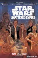 JOURNEY TO STAR WARS: THE FORCE AWAKENS - SHATTERED EMPIRE #1-2 (of 4)