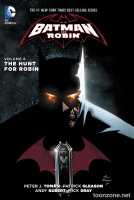 BATMAN AND ROBIN VOL. 6: THE HUNT FOR ROBIN TP