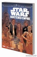 STAR WARS: JOURNEY TO STAR WARS: THE FORCE AWAKENS — SHATTERED EMPIRE TPB