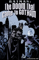 BATMAN: THE DOOM THAT CAME TO GOTHAM TP