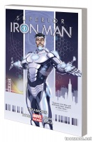 SUPERIOR IRON MAN VOL. 1: INFAMOUS TPB