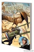 WHERE MONSTERS DWELL: THE PHANTOM EAGLE FLIES THE SAVAGE SKIES TPB