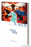 CIVIL WAR: X-MEN TPB (NEW PRINTING)