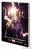 THOR VOL. 2: WHO HOLDS THE HAMMER? TPB
