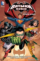 BATMAN AND ROBIN VOL. 7: ROBIN RISES TP