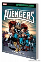 AVENGERS EPIC COLLECTION: UNDER SIEGE TPB