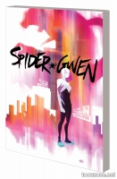 SPIDER-GWEN VOL. 1: GREATER POWER TPB