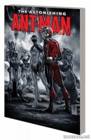 THE ASTONISHING ANT-MAN VOL. 1: EVERYBODY LOVES TEAM-UPS TPB