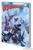 WEB WARRIORS OF THE SPIDER-VERSE VOL. 1 - ELECTROVERSE TPB