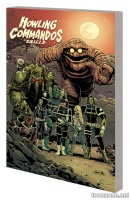 HOWLING COMMANDOS OF S.H.I.E.L.D.: MONSTER SQUAD TPB