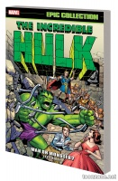 INCREDIBLE HULK EPIC COLLECTION: MAN OR MONSTER? TPB