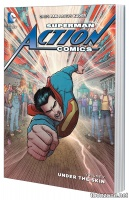 SUPERMAN: ACTION COMICS VOL. 7 – UNDER THE SKIN TP