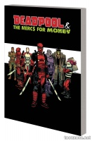 DEADPOOL & THE MERCS FOR MONEY VOL. 0: MERC MADNESS TPB