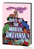 THE UNBEATABLE SQUIRREL GIRL BEATS UP THE MARVEL UNIVERSE OGN-HC
