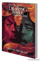 DARK TOWER: THE DRAWING OF THE THREE – BITTER MEDICINE TPB
