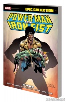 POWER MAN AND IRON FIST EPIC COLLECTION: REVENGE! TPB