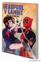 "DEADPOOL V GAMBIT: THE ""V"" IS FOR ""VS."" TPB"