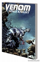 VENOM: SPACE KNIGHT VOL. 2 – ENEMIES AND ALLIES TPB