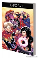 A-FORCE VOL. 2: RAGE AGAINST THE DYING OF THE LIGHT TPB
