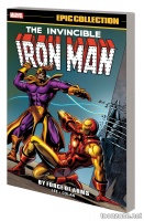 IRON MAN EPIC COLLECTION: BY FORCE OF ARMS TPB