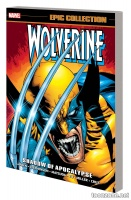 WOLVERINE EPIC COLLECTION:  SHADOW OF APOCALYPSE TPB
