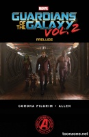 MARVEL'S GUARDIANS OF THE GALAXY VOL. 2 PRELUDE #2 (of 2)