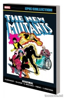 NEW MUTANTS EPIC COLLECTION: RENEWAL TPB